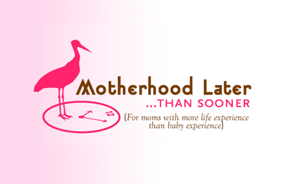 Motherhood Later... Than sooner